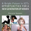 A Bright Future in ICTs Opportunities for a new generation of women © ITU, 2012