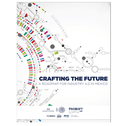 Crafting The Future: A Roadmap For Industry 4.0 In Mexico