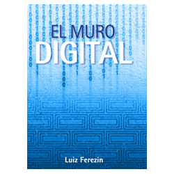 El Muro Digital